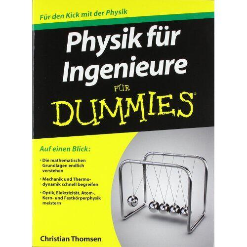Christian Thomsen - Physik für Ingenieure für Dummies (Fur Dummies) - Preis vom 31.03.2020 04:56:10 h