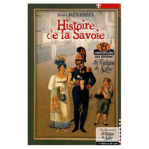 Henri Ménabréa - Histoire de la Savoie - Preis vom 19.01.2021 06:03:31 h