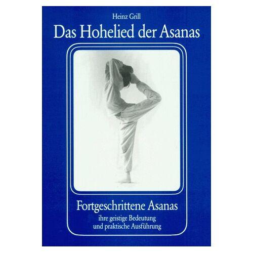 Heinz Grill - Das Hohelied der Asanas - Preis vom 05.09.2020 04:49:05 h