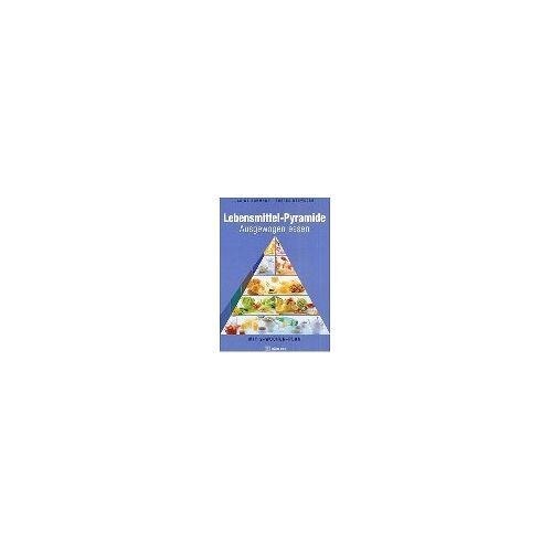 Carine Buhmann - Lebensmittel-Pyramide - Preis vom 21.04.2021 04:48:01 h