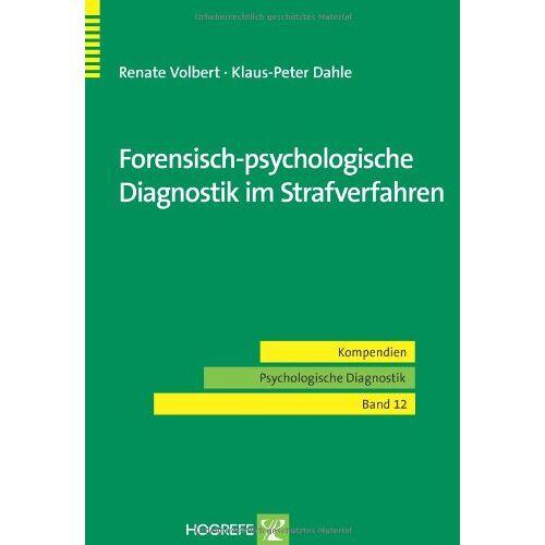 Renate Volbert - Forensisch-psychologische Diagnostik im Strafverfahren - Preis vom 14.05.2021 04:51:20 h