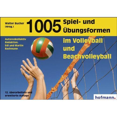 Edi Bachmann - 1005 Spiel- und Übungsformen im Volleyball und Beachvolleyball - Preis vom 19.01.2020 06:04:52 h