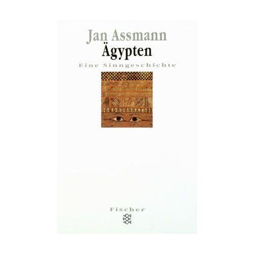 Jan Assmann - Ägypten: Eine Sinngeschichte - Preis vom 09.04.2021 04:50:04 h