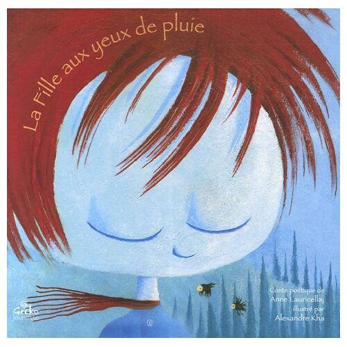 Anne Lauricella - La Fille aux yeux de pluie - Preis vom 14.05.2021 04:51:20 h