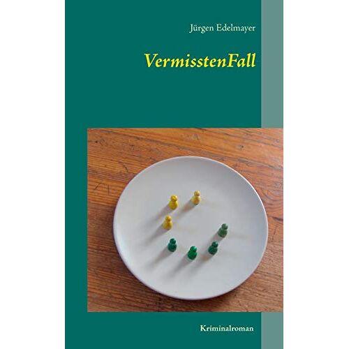 Jürgen Edelmayer - VermisstenFall - Preis vom 21.10.2020 04:49:09 h