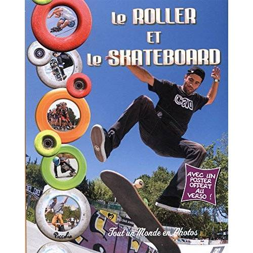 - Le roller et le skateboard - Preis vom 26.01.2021 06:11:22 h