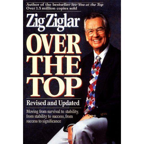 Zig Ziglar - Over the Top - Preis vom 21.10.2020 04:49:09 h