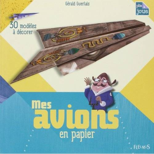 - Mes Avions en Papier a Decorer - Preis vom 21.10.2020 04:49:09 h