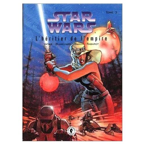 Blanchard - Star wars. L'héritier de l'empire, L'héritier de l'empi : Star wars : L'héritier de l'empire (Hollywood Stars) - Preis vom 03.03.2021 05:50:10 h