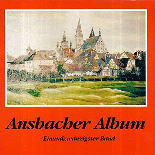 Hartmut Schötz - Ansbacher Album, Bd. 21 - Preis vom 05.09.2020 04:49:05 h