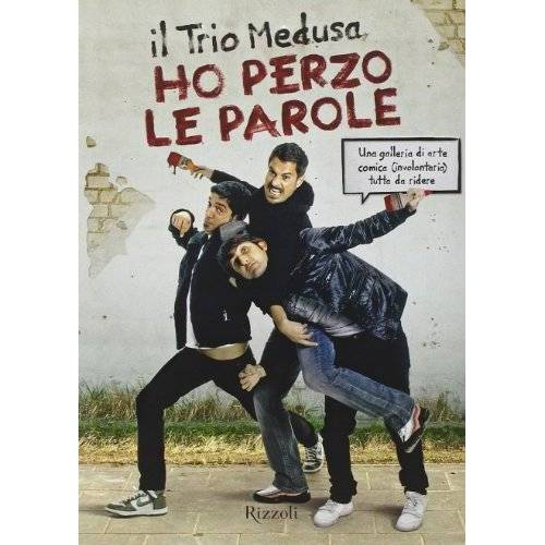Trio Medusa - Ho perzo le parole. Una galleria di arte comica (involontaria) tutta da ridere - Preis vom 05.09.2020 04:49:05 h
