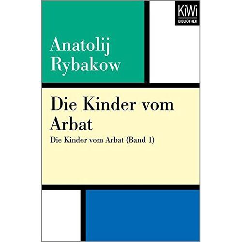 Anatolij Rybakow - Die Kinder vom Arbat: Die Kinder vom Arbat (Band 1) - Preis vom 11.05.2021 04:49:30 h