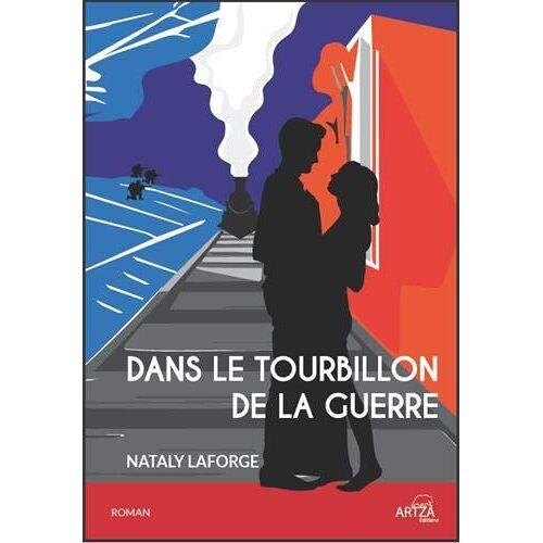 - DANS LE TOURBILLON DE LA GUERRE - Preis vom 05.10.2020 04:48:24 h