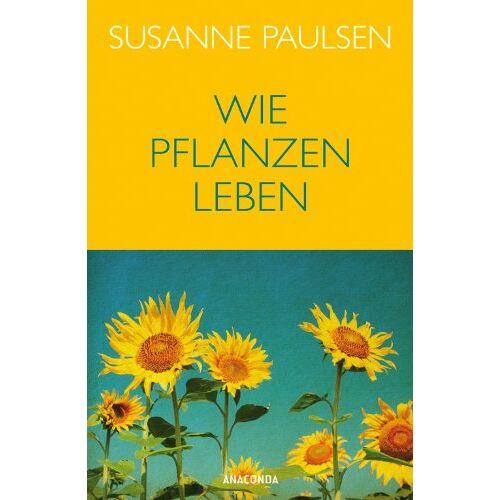 Susanne Paulsen - Wie Pflanzen leben - Preis vom 27.02.2021 06:04:24 h