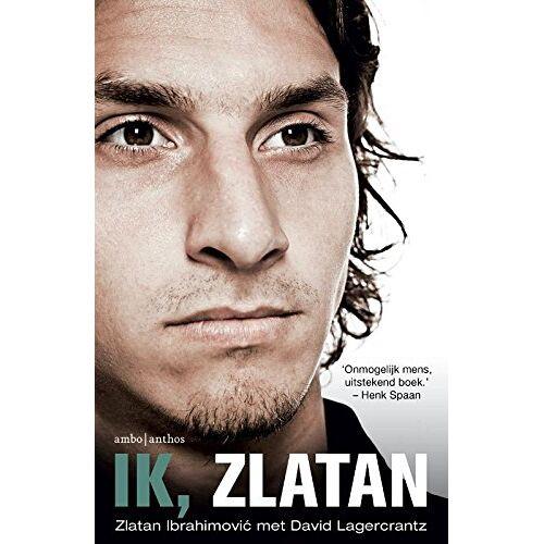 Zlatan Ibrahimovic - Ik, Zlatan - Preis vom 03.09.2020 04:54:11 h