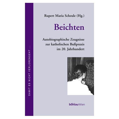 Scheule, Rupert M. - Beichten - Preis vom 14.05.2021 04:51:20 h