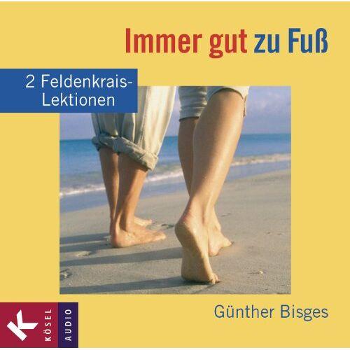 Günther Bisges - Immer gut zu Fuß: 2 Feldenkrais-Lektionen - Preis vom 25.10.2020 05:48:23 h