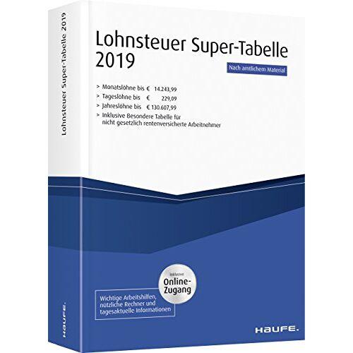 - Lohnsteuer-Supertabelle 2019 plus Onlinezugang (Haufe Steuertabellen) - Preis vom 20.01.2021 06:06:08 h