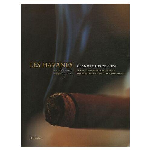 Michel Permeke - Les Havanes: Les grands crus de Cuba - Preis vom 13.04.2021 04:49:48 h