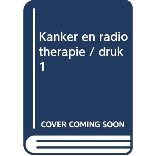H. Kal - Kanker en radiotherapie (Spreekuur thuis) - Preis vom 11.05.2021 04:49:30 h