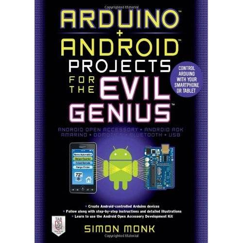 Simon Monk - Arduino Android Projects for the Evil Genius: Control Arduino with Your Smartphone or Tablet - Preis vom 18.04.2021 04:52:10 h
