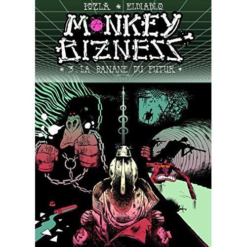 - Monkey Bizness, Tome 3 : La banane du futur - Preis vom 18.04.2021 04:52:10 h