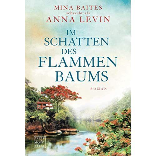 Mina Baites - Im Schatten des Flammenbaums (Auf entfernten Inseln) - Preis vom 17.04.2021 04:51:59 h