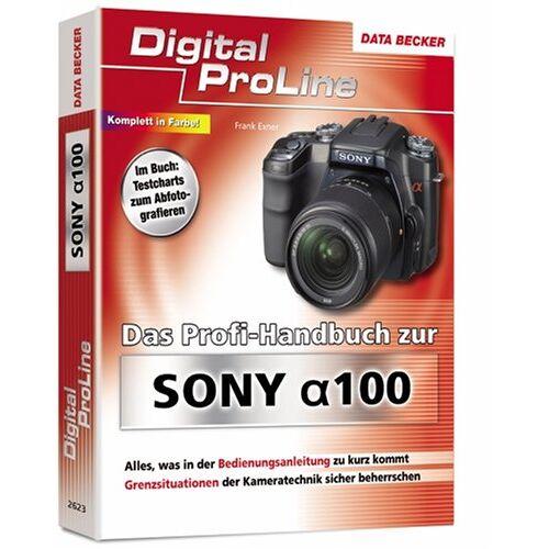Frank Exner - Das Profihandbuch zur Sony a100 - Preis vom 14.04.2021 04:53:30 h