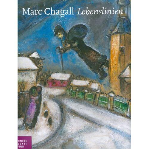 Ortrud Westheider - Marc Chagall: Lebenslinien - Preis vom 06.09.2020 04:54:28 h