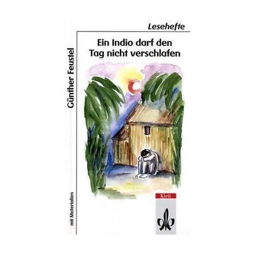 Günther Feustel - Ein Indio darf den Tag nicht verschlafen - Preis vom 16.02.2020 06:01:51 h