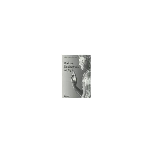 Ingrid Ramm-Bonwitt - Mudras - Geheimsprache der Yogis - Preis vom 20.10.2020 04:55:35 h