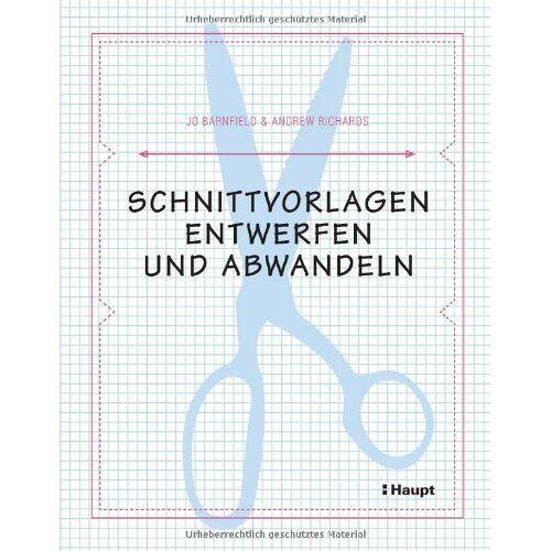 Jo Barnfield - Schnittvorlagen entwerfen und abwandeln - Preis vom 27.02.2021 06:04:24 h
