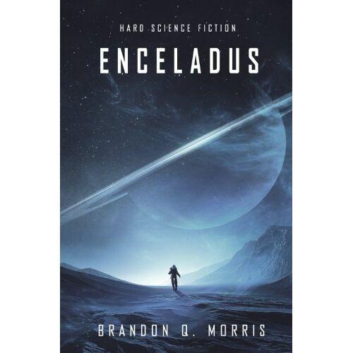 Morris, Brandon Q. - Enceladus - Preis vom 18.11.2019 05:56:55 h