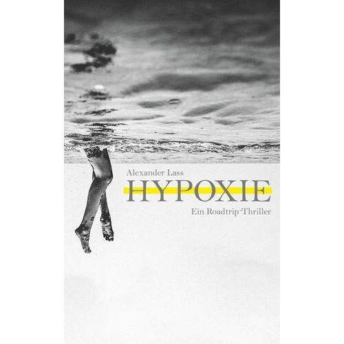 Alexander Lass - Hypoxie - Preis vom 20.10.2020 04:55:35 h