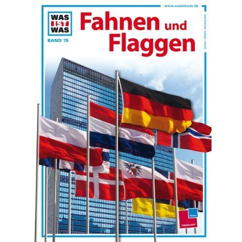 Lioba Hebauer - Was ist was, Band 075: Fahnen und Flaggen - Preis vom 28.02.2021 06:03:40 h