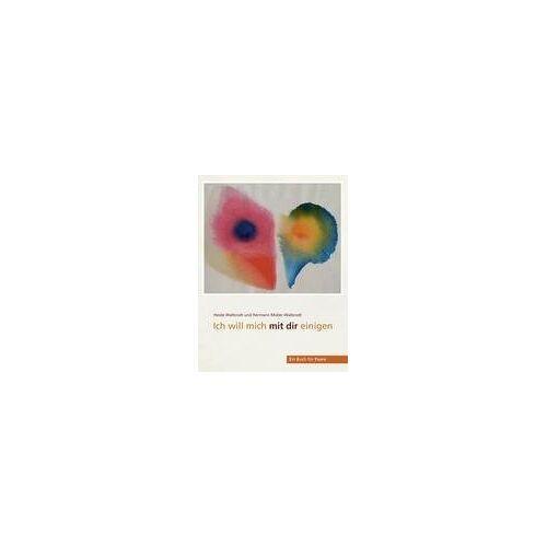 Heide Walbrodt - Ich will mich mit dir einigen: Ein Buch für Paare - Preis vom 22.01.2021 05:57:24 h