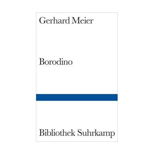 Gerhard Meier - Borodino - Preis vom 05.03.2021 05:56:49 h