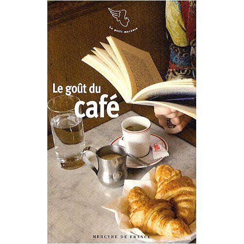 Jacques Barozzi - Le goût du café - Preis vom 23.01.2021 06:00:26 h