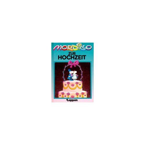 Guillermo Mordillo - Mordillo zur Hochzeit - Preis vom 20.10.2020 04:55:35 h