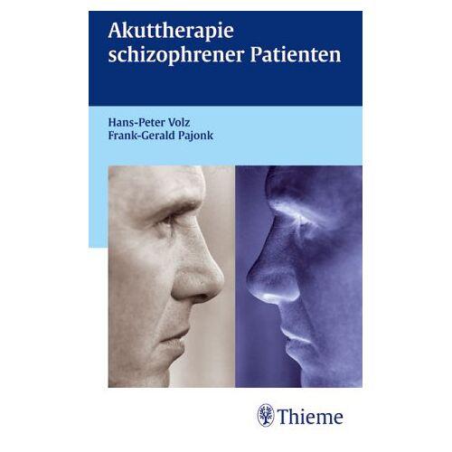 Hans-Peter Volz - Akuttherapie schizophrener Patienten - Preis vom 10.05.2021 04:48:42 h