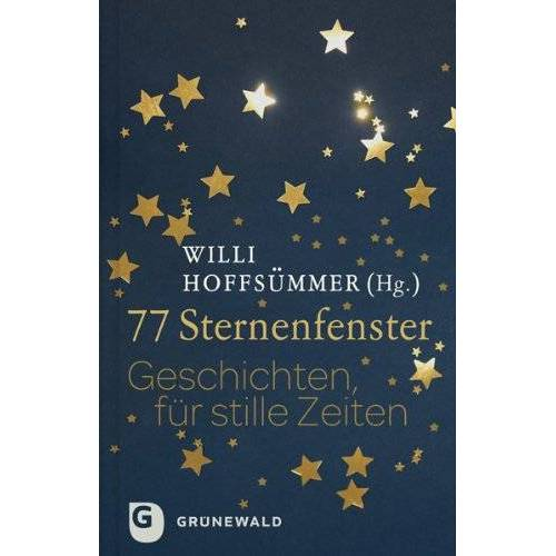 Willi Hoffsümmer (Hrsg.) - 77 Sternenfenster - Preis vom 12.05.2021 04:50:50 h