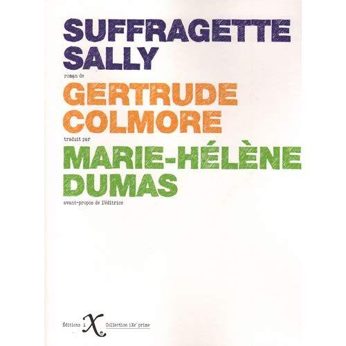 Gertrude Colmore - Suffragette Sally - Preis vom 14.01.2021 05:56:14 h