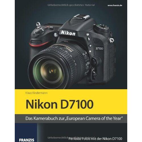 Klaus Kindermann - Kamerabuch Nikon D7100 - Preis vom 08.05.2021 04:52:27 h