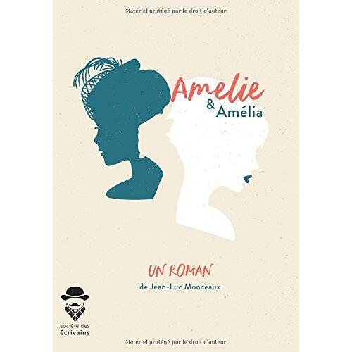 Jean-Luc Monceaux - Amélie & Amélia - Preis vom 18.04.2021 04:52:10 h