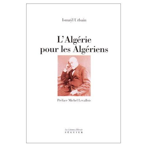 Ismaÿl Urbain - Algérie pour les algériens - Preis vom 16.05.2021 04:43:40 h