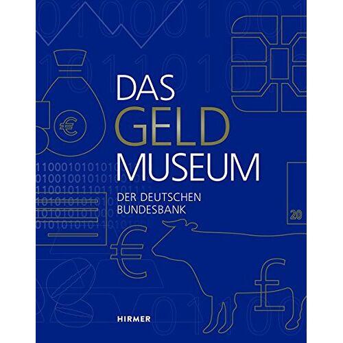 Deutsche Bundesbank - Das Geldmuseum der Deutschen Bundesbank - Preis vom 21.10.2020 04:49:09 h