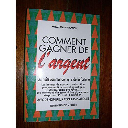 Maisonblanche - Comment gagner de l'argent (Vie Quotidienne) - Preis vom 13.05.2021 04:51:36 h