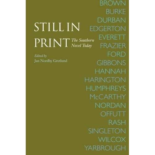 Gretlund, Jan Nordby - Still in Print: The Southern Novel Today - Preis vom 10.04.2021 04:53:14 h