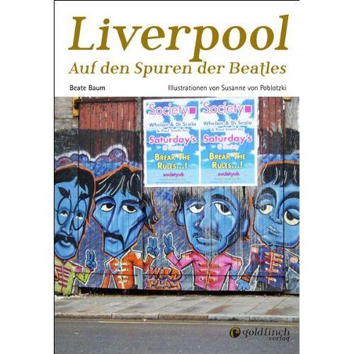 Beate Baum - Liverpool: Auf den Spuren der Beatles - Preis vom 20.10.2020 04:55:35 h