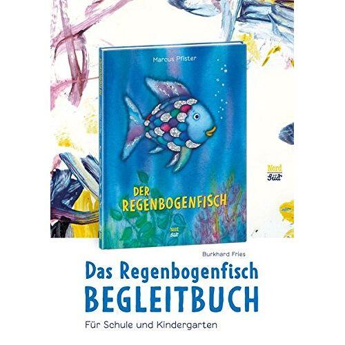 Burkhard Fries - Das Regenbogenfisch-Begleitbuch (Der Regenbogenfisch) - Preis vom 26.01.2021 06:11:22 h
